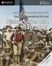 Cambridge International AS Level History of the USA 1840-1941 Coursebook by...
