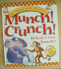 Munch! Crunch! What's for Lunch? Experiments in the Kitchen by Janice Lobb
