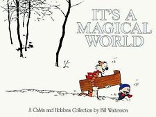 It's a Magical World. Calvin and Hobbes : A Calvin and Hobbes Collection by...