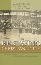 Renewing Christian Unity : A Concise History of the Christian Church...