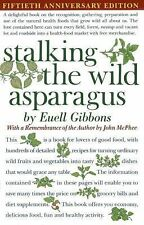 Stalking the Wild Asparagus by Euell Gibbons (1988, Paperback, Reprint)