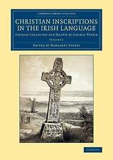 Cambridge Library Collection - Archaeology: Christian Inscriptions in the...