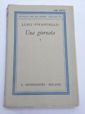 UNA GIORNATA Pirandello Mondadori 1937 libro