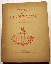 FRIVOLITE/ELOGE DE LA../A.BEAUNIER/HACHETTE/1925