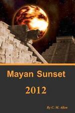 Mayan Sunset 2012
