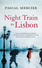 Night Train to Lisbon by Pascal Mercier (Paperback, 2008)