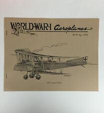 World War 1 Aeroplanes Magazine No. 73 April 1979