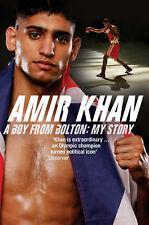 Amir Khan: A Boy from Bolton: My Story by Amir Khan