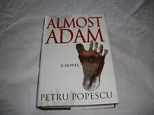 Almost Adam : A Novel by Petru Popescu (Hardcover)