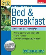 Start & Run a Bed & Breakfast: Develop a plan for your unique B&B.