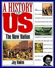 A History of US: The New Nation, 1789-1850 4 by Joy Hakim (1994, Paperback)