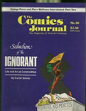 THE COMICS JOURNAL #80 SEDUCTION OF THE IGNORANT LIFE AND ART AS COMMODITIES
