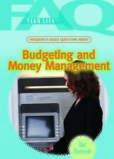 Frequently Asked Questions About Budgeting and Money Management (Faq: Teen Life)