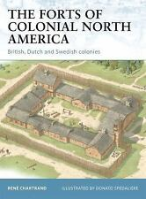 Fortress: The Forts of Colonial North America : British, Dutch and Swedish Colon