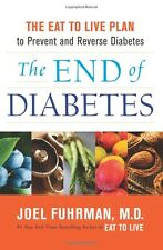 The End of Diabetes:The Eat to Live Plan to Prevent by Joel Fuhrman(Paperback)