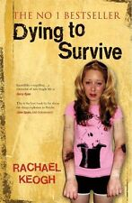 `Keogh, Rachael`-Dying To Survive  BOOK NEW