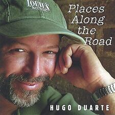 NEW Places Along the Road ~ Performer-Hugo Duarte CD