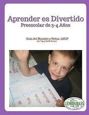 Aprender Es Divertido: Preescolar de 3/4 Años : Guía Del Maestro y Notas,...