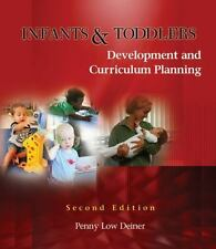 Infants & Toddlers: Development and Curriculum Planning