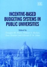 Incentive-Based Budgeting Systems in Public Universities, , , Very Good, 2002-12