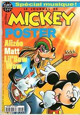 LE JOURNAL DE MICKEY n°2556 ¤ 2001 ¤ AVEC LE POSTER ALIZE/MATT/LIL'BOW WOW