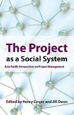 The Project as a Social System: Asia-Pacific Perspectives on Project Management