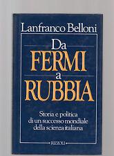 Da Fermi a Rubbia - lanfranco belloni
