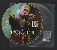 CD SINGOLO PROMO NOT FOR SALE PAOLO BELLI COSI' COSI' ONLY FOR RADIO 1999