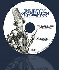 The history of civilisation in Scotland – Vintage E-books 4 Volumes PDF on 1 DVD