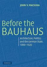 Modern Architecture and Cultural Identity: Before the Bauhaus : Architecture,...