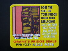 GRANT'S FRIDGE SEALS 02 43239518 MESSAGES COASTER