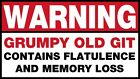 Mens T-Shirt, Warning Grumpy Old Git Funny Quote Ideal Birthday Present or Gift