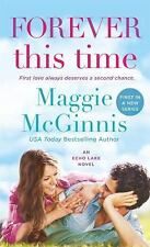 Forever This Time (An Echo Lake Novel)