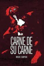Carne de Su Carne by Miguel Campion (2013, Paperback)