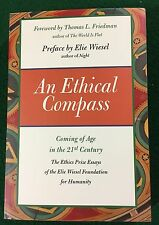 An Ethical Compass: Coming of Age in the 21st Century by Elie Wiesel, PB, 2010