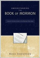 NEW! Understanding the Book of Mormon A Quick Christian Guide to the Mormon Holy