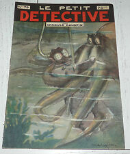 N°79 LE PETIT DETECTIVE ARNOULD GALOPIN 1930 ILLUSTRATIONS MAITREJEAN