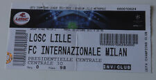 Ticket for collectors CL LOSC Lille - Inter Milan 2011 France Italy