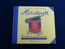 Buch : Alidente  -  30 Tage preiswert schlemmen  -  Paprotta / Schneider