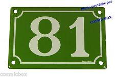 Plaque émaillée vert & blanche NUMERO de RUE 81 émail enamel plate street number