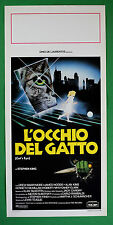 L25 LOCANDINA L'OCCHIO DEL GATTO STEPHEN KING DREW BARRYMORE JAMES WOODS ALAN KI