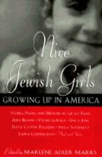 Nice Jewish Girls: Growing Up in America, Susan Merson, more, Persis Knobbe, Din
