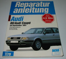 Reparaturanleitung Audi 80 Typ 8C / B4 + Coupe 8 + 16V 70 - 140 PS ab 09/1991!
