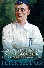 Destroying Angel - Steve Bloomer - England's First Football Hero - Derby County