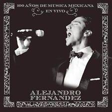 100 Años de Musica Mexicana en Vivo by Alejandro Fernandez (CD, Nov-2004,...