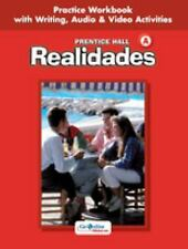 Realidades: Practice Workbook with Writing, Audio & Video Activities, Level A