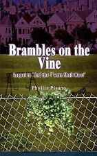 Brambles on the Vine : Sequel to 'and the T'Wain Shall Meet' by Phyllis...