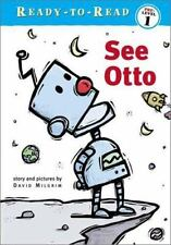 The Adventures of Otto: See Otto by David Milgrim (2002, Hardcover)