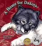 Sit! Stay! Read!: A Home for Dakota by Jan Zita Grover (2008, Hardcover)