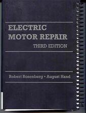 Electric Motor Repair Third Edition by R. Rosenberg